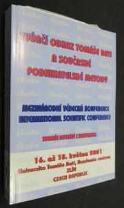 náhled knihy - Tvůrčí odkaz Tomáše Bati a současné podnikatelské metody : mezinárodní vědecká konference 16-18. května 2001, Zlín : sborník referátů z konference