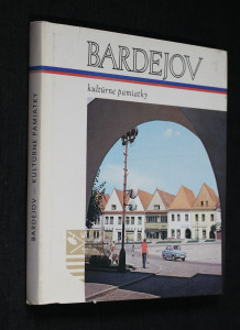 náhled knihy - Bardejov, kultúrne pamiatky (mestská pamiatková rezervácia)