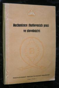 náhled knihy - Mechanizace zhutňovacích prací ve stavebnictví : sborník oborového dne konaného 23. září 1965 na 7. mezin. veletrhu v Brně