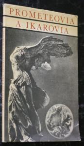 náhled knihy - Prometeovia a Ikarovia