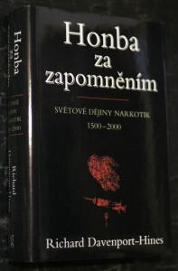 náhled knihy - Honba za zapomněním : světové dějiny narkotik : 1500-2000
