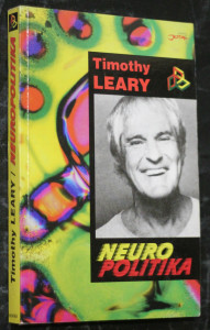 náhled knihy - Neuropolitika : napsáno za asistence Roberta Antona Wilsona a George Koopmana
