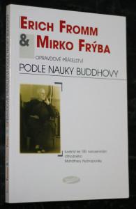 náhled knihy - Opravdové přátelství podle nauky Buddhovy : suvenýr ke 100. narozeninám ctihodného Maháthery Nyánaponiky