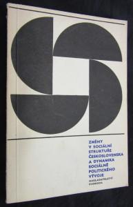 náhled knihy - Změny v sociální struktuře Československa a dynamika sociálně politického vývoje