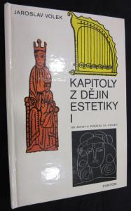 náhled knihy - Kapitoly z dějin estetiky. I, Od antiky k počátku XX. století
