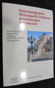 náhled knihy - Kulturmanagement: Wirkungsvolle Strukturen im komunalen Kulturbereicht