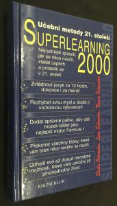 náhled knihy - Superlearning 2000 : tvořivé učení 21. století