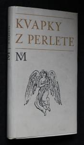 náhled knihy - Kvapky z perlete : Výber z francúzskej poézie od Villona po Valéryho