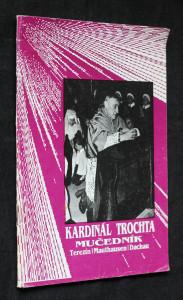 náhled knihy - Kardinál Trochta - mučedník : Terezín, Mauthausen, Dachau