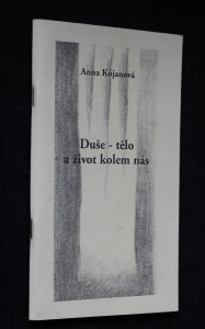 náhled knihy - Duše - tělo a život kolem nás