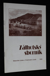 náhled knihy - Zálhotský sborník obecního úřadu v Podhradní Lhotě 1993