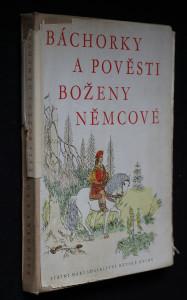 náhled knihy - Báchorky a pověsti Boženy Němcové