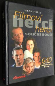 náhled knihy - Filmoví herci současnosti : 640 profilů zahraničních herců