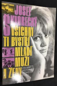 náhled knihy - Všichni ti bystří mladí muži a ženy : osobní historie českého filmu