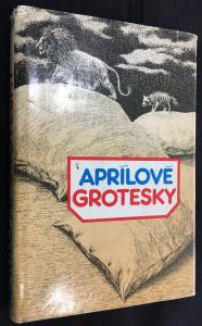 náhled knihy - Aprílové grotesky