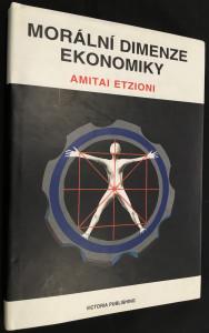 náhled knihy - Morální dimenze ekonomiky