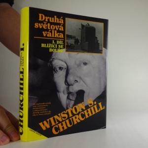 náhled knihy - Winston S. Churchill I. díl Blížící se bouře