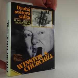 náhled knihy - Winston S. Churchill Druhá světová válka II. díl Jejich nejskvělejší hodina