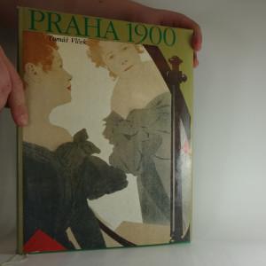 náhled knihy - Praha 1900 - studie k dějinám kultury a umění Prahy v letech 1890-1914