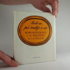 náhled knihy - Sbohem, piš častěji a víc : korespondence L.N. Tolstého a S.A. Tolsté