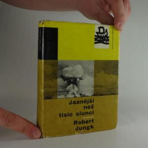 náhled knihy - Jasnější než tisíc sluncí - osudy atomových vědců