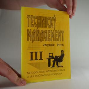 náhled knihy - Technický management 3, Metodologie inženýrské práce a její počítačová podpora