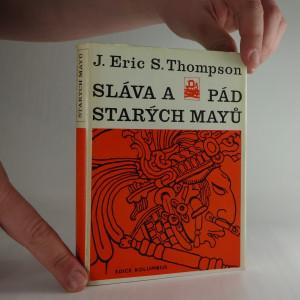 náhled knihy - Sláva a pád starých mayů