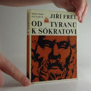náhled knihy - Od tyranů k Sókratovi