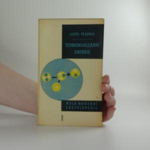 náhled knihy - Malá moderní encyklopedie: Termonukleární energie