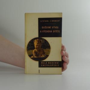 náhled knihy - Malá moderní encyklopedie: Duševní vývoj a výchova dítěte
