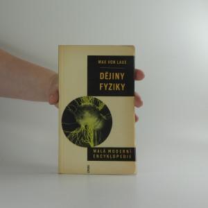náhled knihy - Malá moderní encyklopedie: Dějiny fyziky