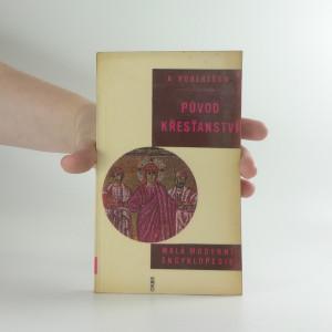 náhled knihy - Malá moderní encyklopedie: Původ křesťanství