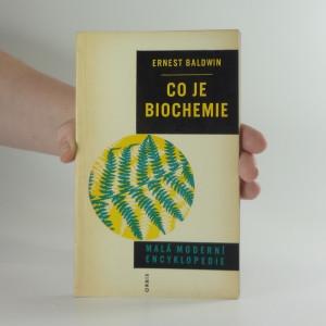 náhled knihy - Malá moderní encyklopedie: Co je biochemie