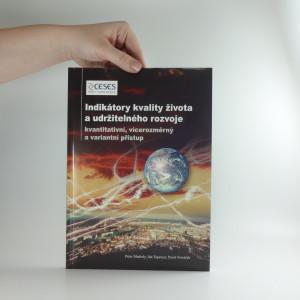 náhled knihy - Indikátory kvality života a udržitelného rozvoje : kvantitativní, vícerozměrný a variantní přístup