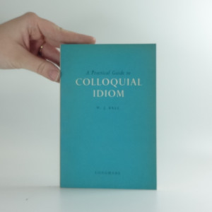 náhled knihy - A practical Guide to Colloquial Idiom