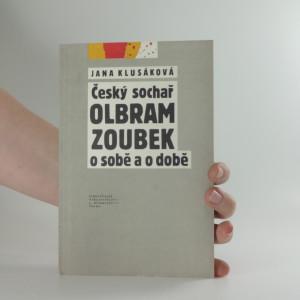 náhled knihy - Český sochař Olbram Zoubek o sobě a o době