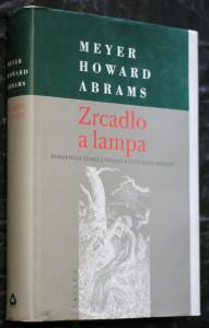 náhled knihy - Zrcadlo a lampa : romantická teorie a tradice estetického myšlení