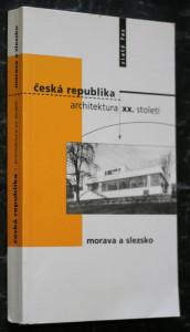 náhled knihy - Česká republika - architektura XX. století. Morava a Slezsko