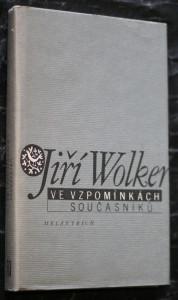 náhled knihy - Jiří Wolker ve vzpomínkách současníků