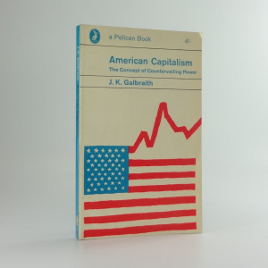 náhled knihy - American Capitalism, The Concept of Countervailing Power
