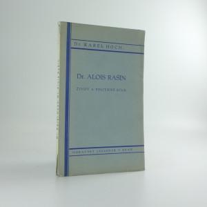 náhled knihy - Dr. Alois Rašín; Život a politické dílo
