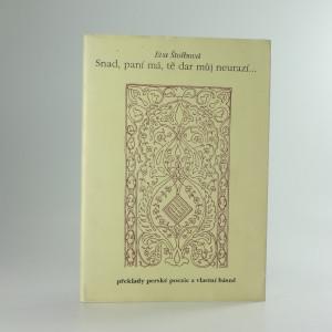 náhled knihy - Snad, paní má, tě dar můj neurazí... : překlady z perské poezie a vlastní básně
