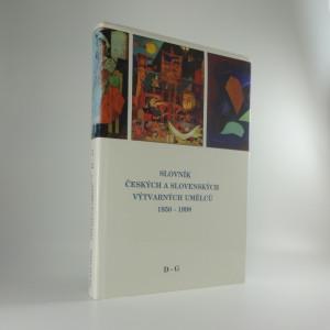 náhled knihy - Slovník českých a slovenských výtvarných umělců 1950 -1998: II. D-G