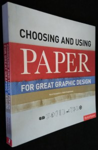 náhled knihy - Choosing and using paper for great graphic design