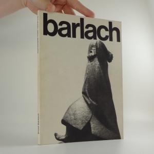 náhled knihy - Ernst Barlach - Plastik, Zeichnungen, Druckgraphik