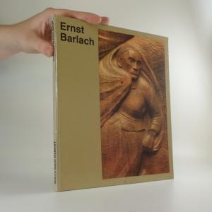náhled knihy - Ernst Barlach - Mit acht farbigen Tafeln und seizig einfarbigen Abbildungen