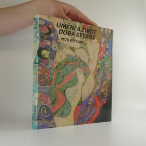 náhled knihy - Umění a život : doba secese