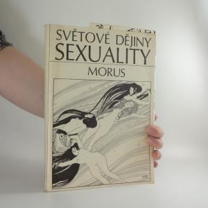 náhled knihy - Světové dějiny sexuality. 3 svazky