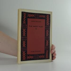 náhled knihy - Vlk mezi vlky : román. 2. [díl], Venkov v plamenech