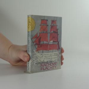 náhled knihy - Nachové plachty : pohádková féerie